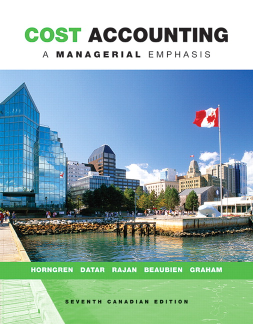 New solutions for quantitative business from pearson canada cost accounting a managerial emphasis seventh canadian edition cover fandeluxe Choice Image