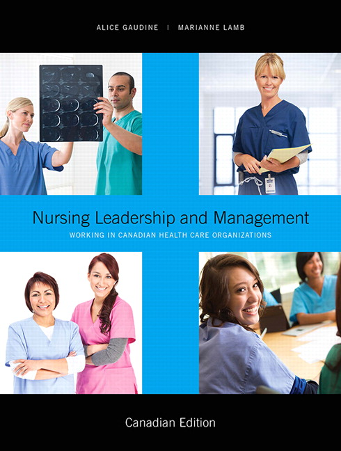 leadership and management in banks Description nursing leadership and management kelly 3rd edition test bank chapter 5: evidence-based health care multiple choice 1 when engaging in evidence-based health care, the nurse understands that it was originally started as a way to.