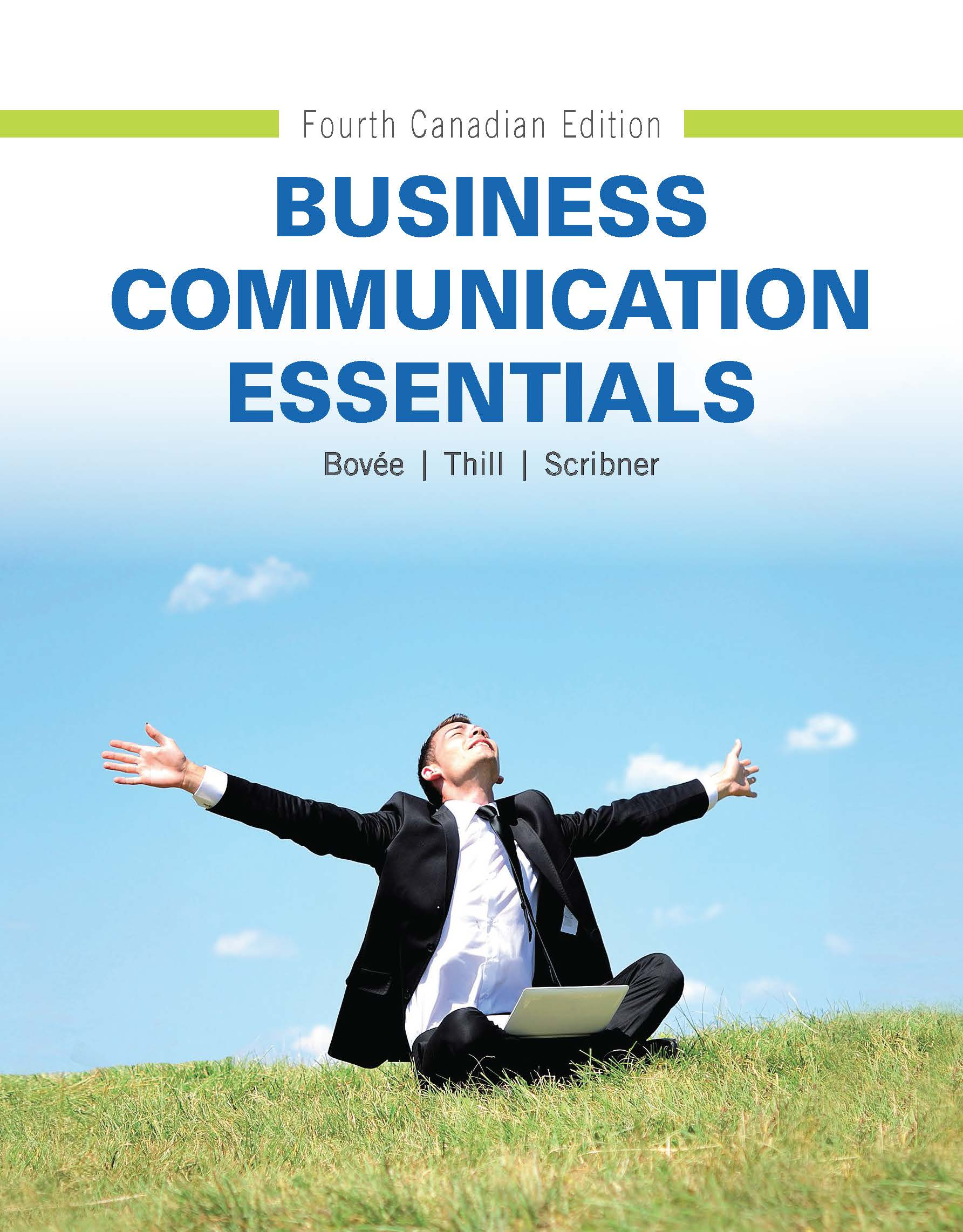 questions on business communication essentials Business communication essentials, 2013, courtland bovee, john v   9780133098822 business communication essentials plus mybcommlab with  pearson  business communication and report writing - multiple choice  questions.