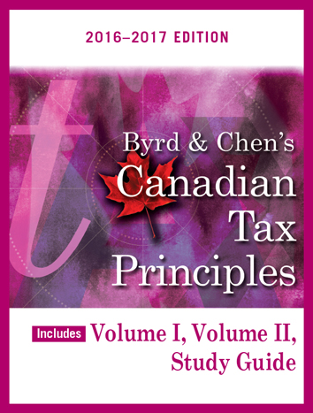 Byrd & Chen's Canadian Tax Principles, 2015 - 2016 Edition, Volume I & II with Study Guide Plus Companion Website [cover]